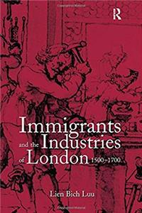 Immigrants and the Industries of London, 1500–1700 download epub