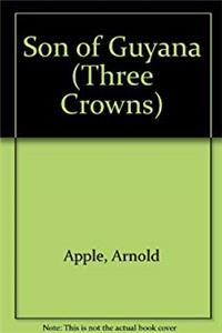Son of Guyana (Three Crowns) download epub