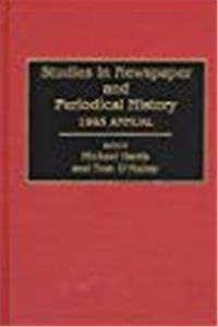 Studies in Newspaper and Periodical History: 1995 Annual download epub