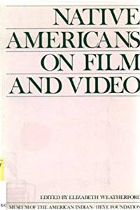Native Americans on Film and Video download epub