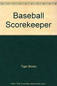 Baseball Scorekeeper: Track the Action and Learn How to Keep Score Yourself download epub
