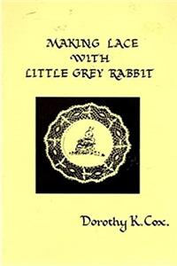 Making Lace with Little Grey Rabbit download epub