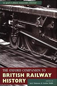 The Oxford Companion to British Railway History: From 1603 to the 1990s download epub