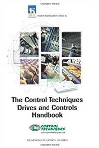 Control Techniques' Drives & Controls Handbook (IEE Power & Energy Series, 35) download epub
