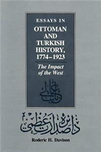 Essays in Ottoman and Turkish History, 1774-1923: The Impact of the West download epub