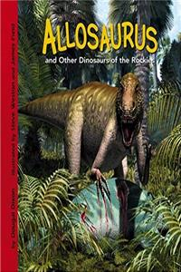 Allosaurus and Other Dinosaurs of the Rockies (Dinosaur Find) download epub