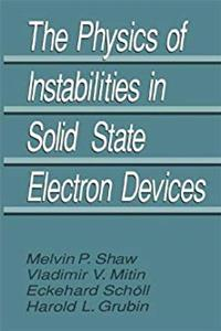 The Physics of Instabilities in Solid State Electron Devices download epub