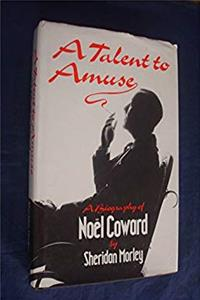 A talent to amuse: A biography of Noël Coward download epub