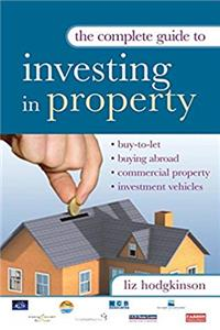 The Complete Guide to Investing in Property download epub