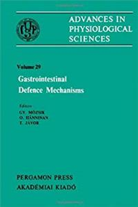 Advances in Physiological Sciences: International Congress Proceedings: Gastrointestinal Defence Mechanism - Satellite Symposium Proceedings 28th, v. 29 (Advances in physiological sciences) download epub