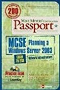 Mike Meyers' MCSE Windows Server 2003 Planning a Network Infrastructure Certification Passport (Exam 70-293) download epub