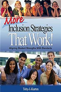 More Inclusion Strategies That Work!: Aligning Student Strengths With Standards download epub