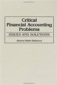 Critical Financial Accounting Problems: Issues and Solutions download epub