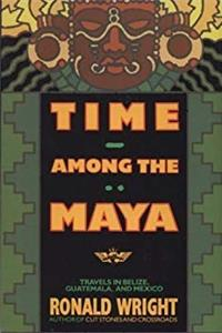 Time Among the Maya: Travels in Belize, Guatemala, and Mexico download epub
