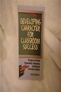 Developing Character For Classroom Success download epub