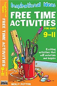 Inspirational Ideas: Free Time Activities 9-11 download epub