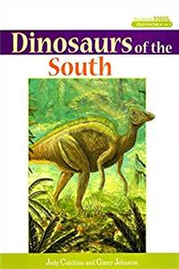 Dinosaurs of the South (Southern Fossil Discoveries) download epub