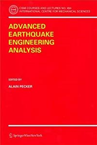 Advanced Earthquake Engineering Analysis (CISM International Centre for Mechanical Sciences) download epub