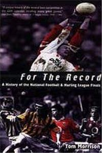 For the Record: A History of National Football and Hurling League Finals download epub