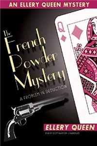 The French Powder Mystery: A Problem in Deduction (An Ellery Queen Mystery) (Ellery Queen Mysteries) download epub