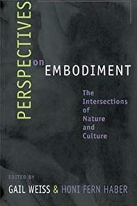 Perspectives on Embodiment: The Intersections of Nature and Culture download epub