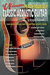 Ultimate Teach Yourself Classic Acoustic Guitar: Book & CD download epub