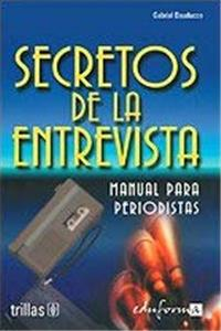 Secretos de La Entrevista - Manual de Periodistas (Spanish Edition) download epub