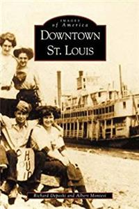 Downtown St. Louis (MO) (Images of America) download epub