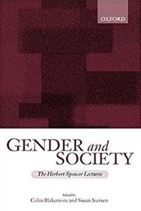 Gender and Society: Essays Based on Herbert Spencer Lectures Given in the University of Oxford (The Herbert Spencer Lectures) download epub