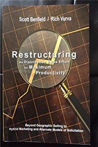 Restructuring the Distribution Sales Effort for Maximum Productivity download epub