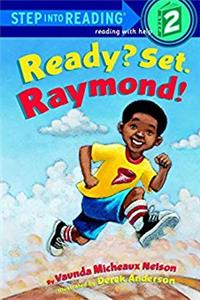 Ready? Set. Raymond! (Step-Into-Reading, Step 2) download epub