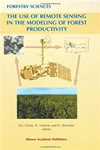 The Use of Remote Sensing in the Modeling of Forest Productivity download epub