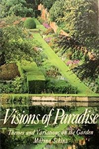 Visions of Paradise: Themes and Variations on the Garden download epub