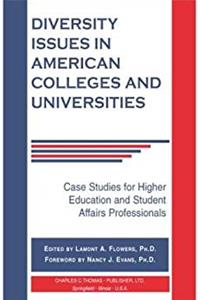 Diversity Issues in American Colleges and Universities: Case Studies for Higher Education and Student Affairs Professionals download epub
