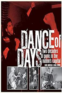 Dance of Days: Two Decades of Punk in the Nation's Capital download epub