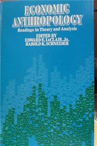 Economic Anthropology: Readings in Theory and Analysis download epub