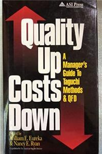 Quality Up, Costs Down: A Manager's Guide to Taguchi Methods and Qfd download epub