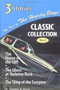 The House on the Cliff/The Ghost at Skeleton Rock/The Sting of the Scorpion (Best of the Hardy Boys, Classic Collection: Volume 2) download epub