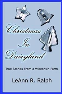 Christmas in Dairyland: True Stories From a Wisconsin Farm download epub