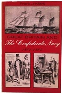Great Britain and the Confederate Navy, 1864-65 download epub
