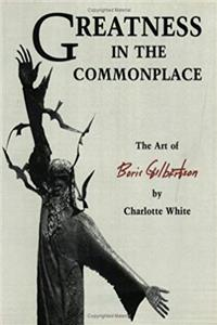 Greatness in the Commonplace: The Art of Boris Gilbertson download epub