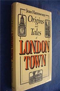 Origins and Tales of London Town download epub