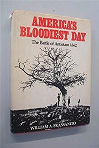 America's Bloodiest Day: The Battle of Antietam, 1862 download epub