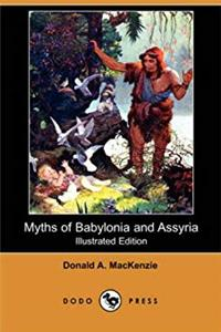 Myths of Babylonia and Assyria (Illustrated Edition) (Dodo Press) download epub