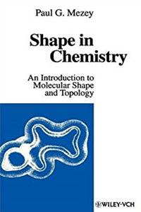 Shape in Chemistry: An Introduction to Molecular Shape and Topology download epub