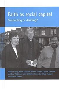 Faith as social capital: Connecting or dividing? download epub