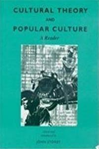 Cultural Theory and Popular Culture: A Reader download epub