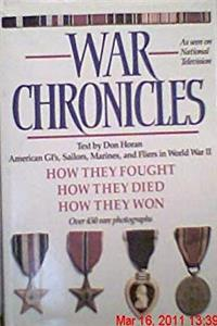 War Chronicles: How They Fought, Died, and Won download epub