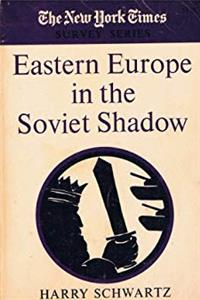 Eastern Europe in the Soviet shadow (New York times survey series) download epub