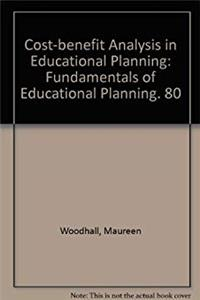 Cost Benefit Analysis in Educational Planning: Fundamentals of Educational Planning download epub